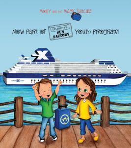Molly and the Magic Suitcase with Celebrity Cruises