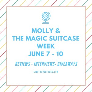 Molly and the Magic Suitcase Week at Kids Travel Books